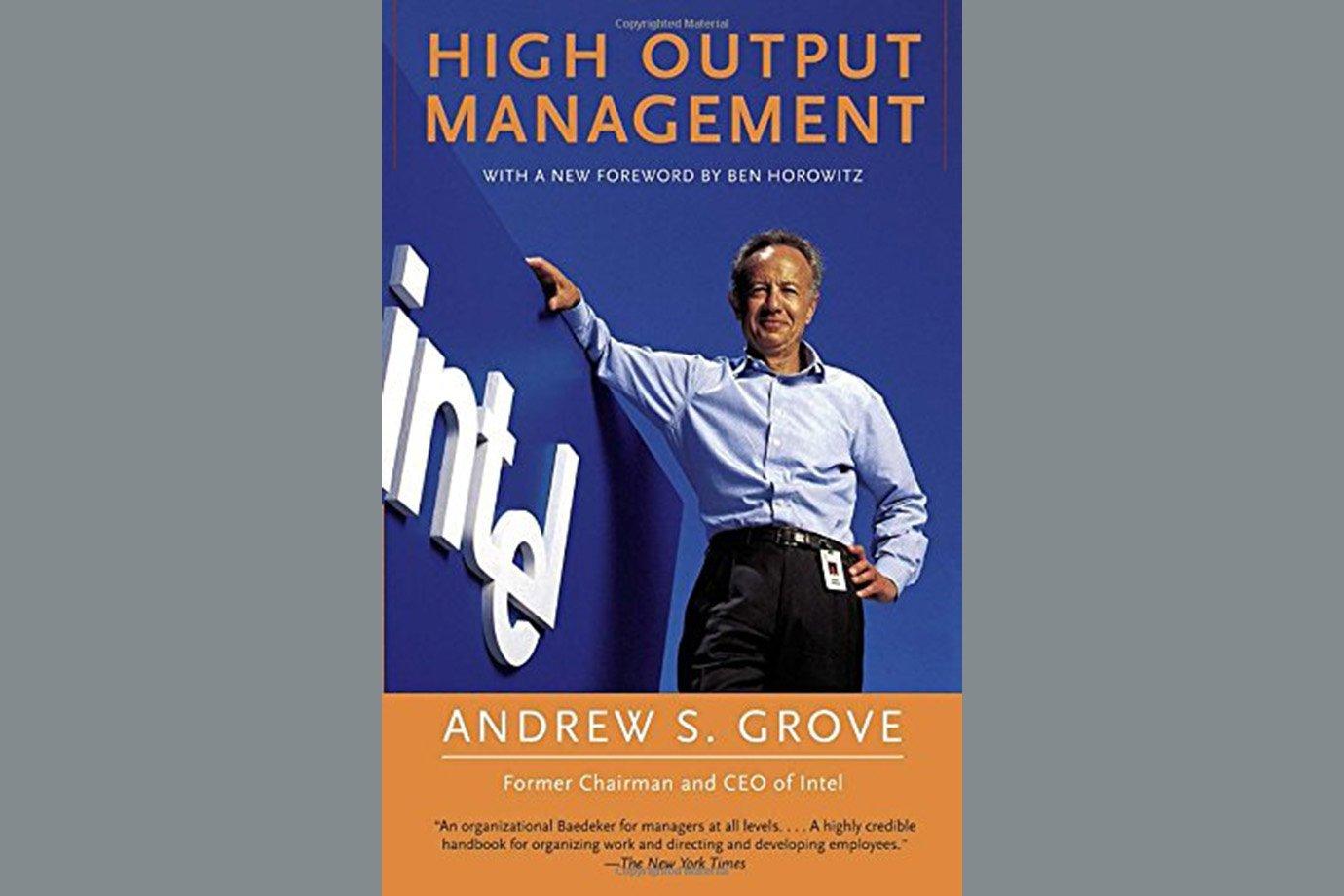 High Output Management, de Andrew Grove
