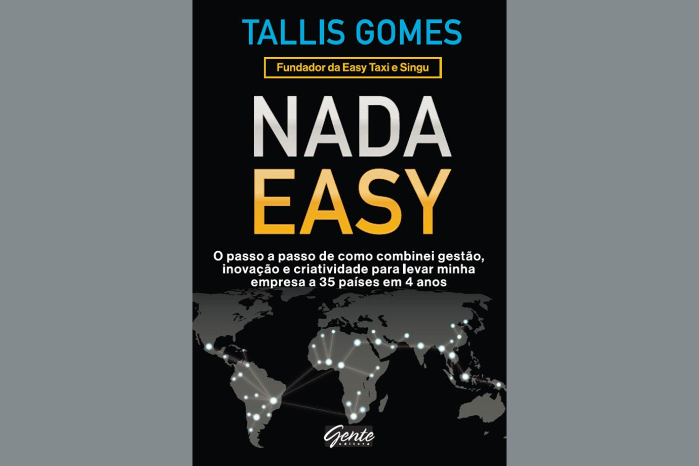 Nada Easy, de Tallis Gomes