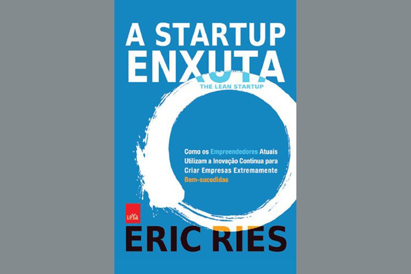 A Startup Enxuta, de Eric Ries