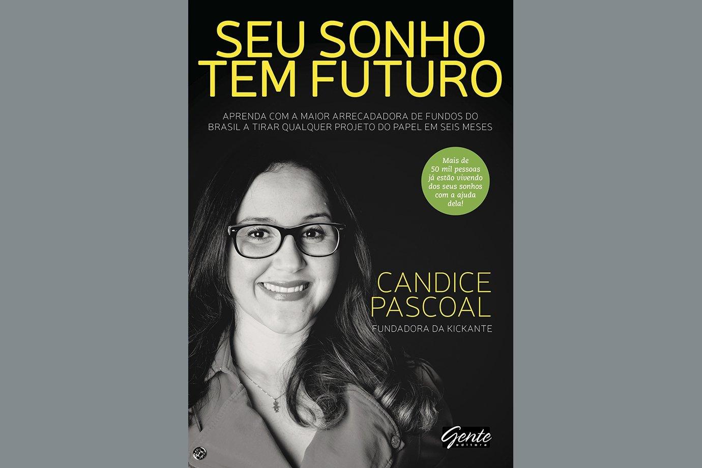 Seu Sonho tem Futuro, de Candice Pascoal