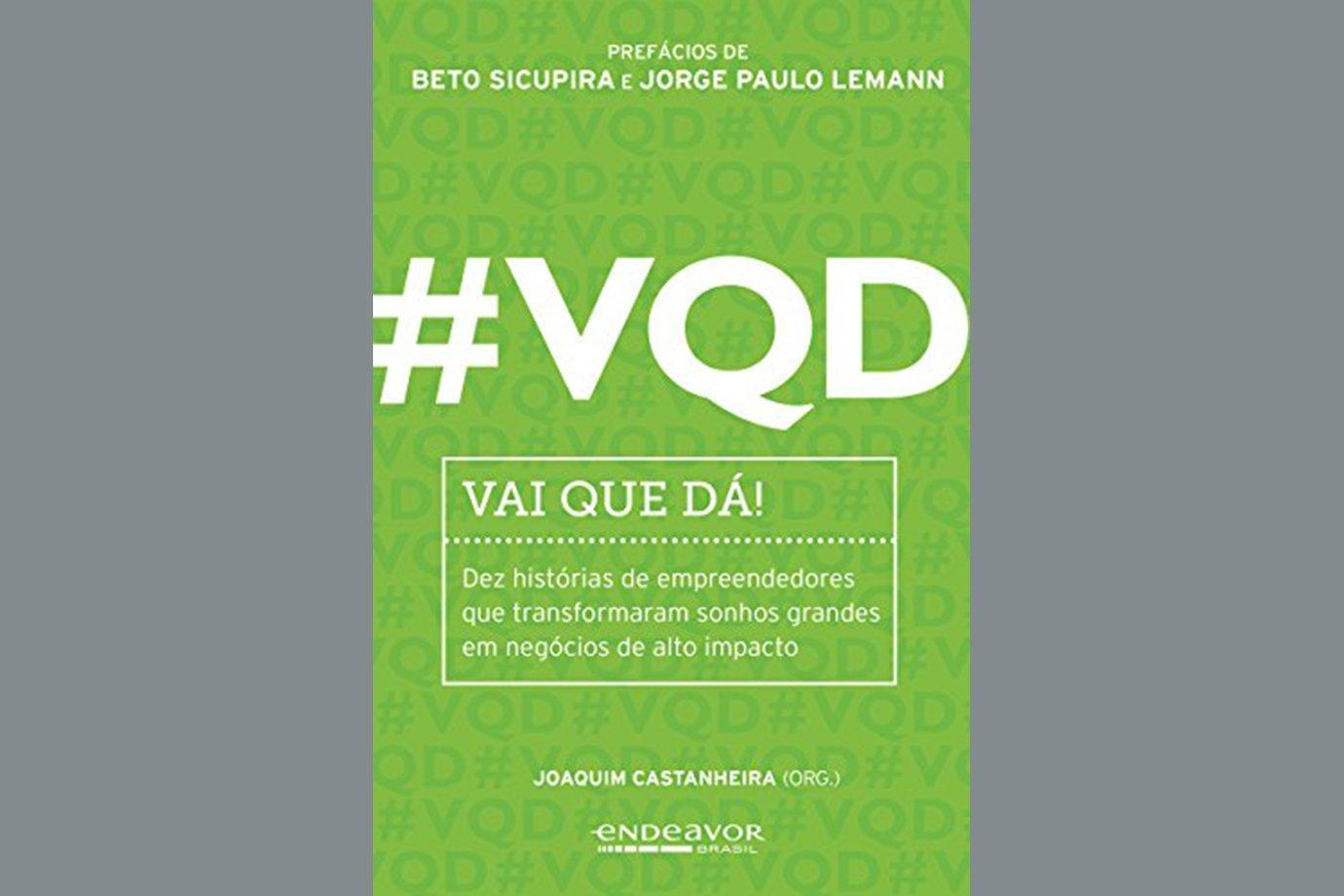 #VQD - Vai que dá!, de Joaquim Castanheira