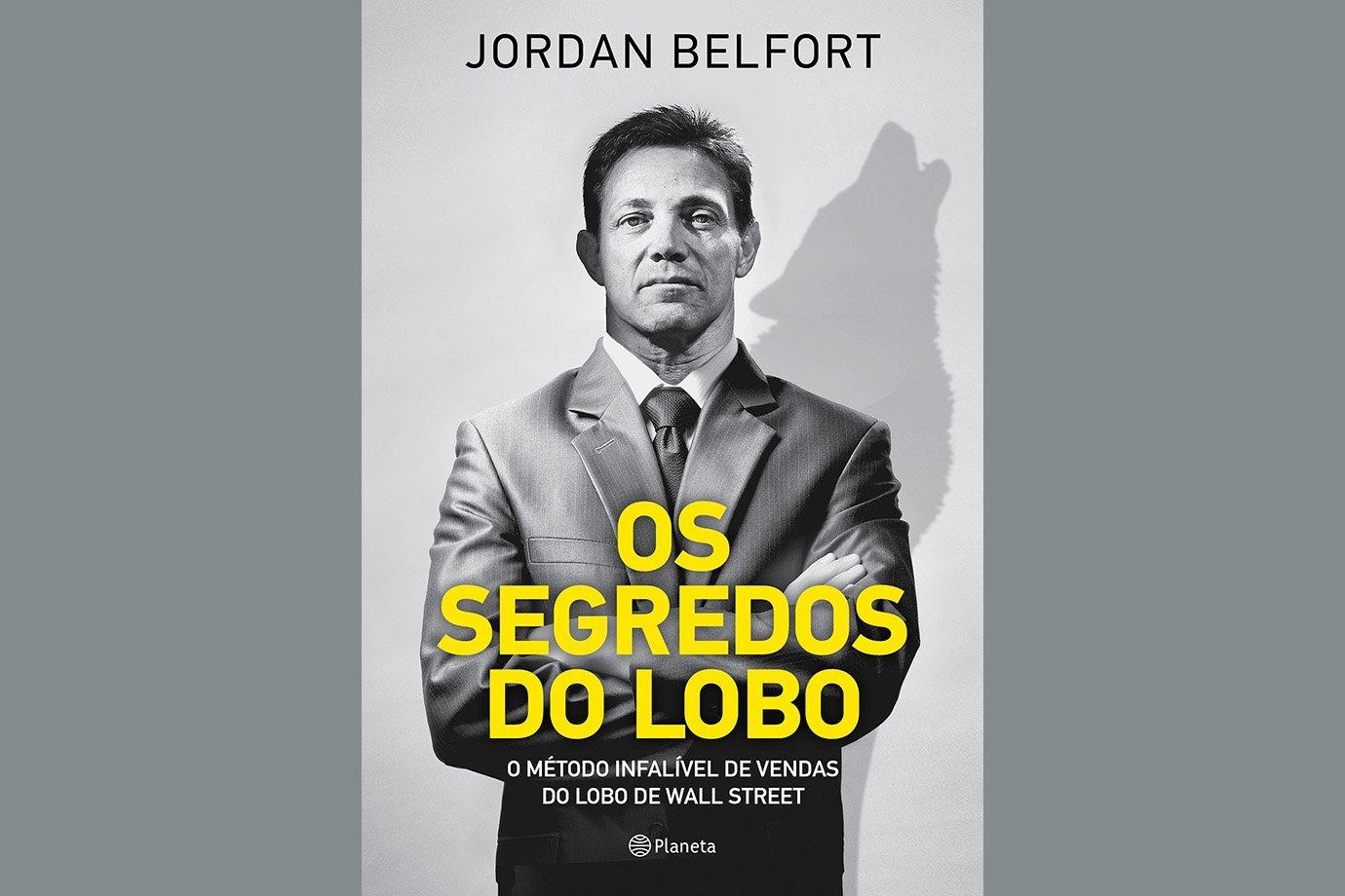 Os Segredos do Lobo, livro de Jordan Belfort