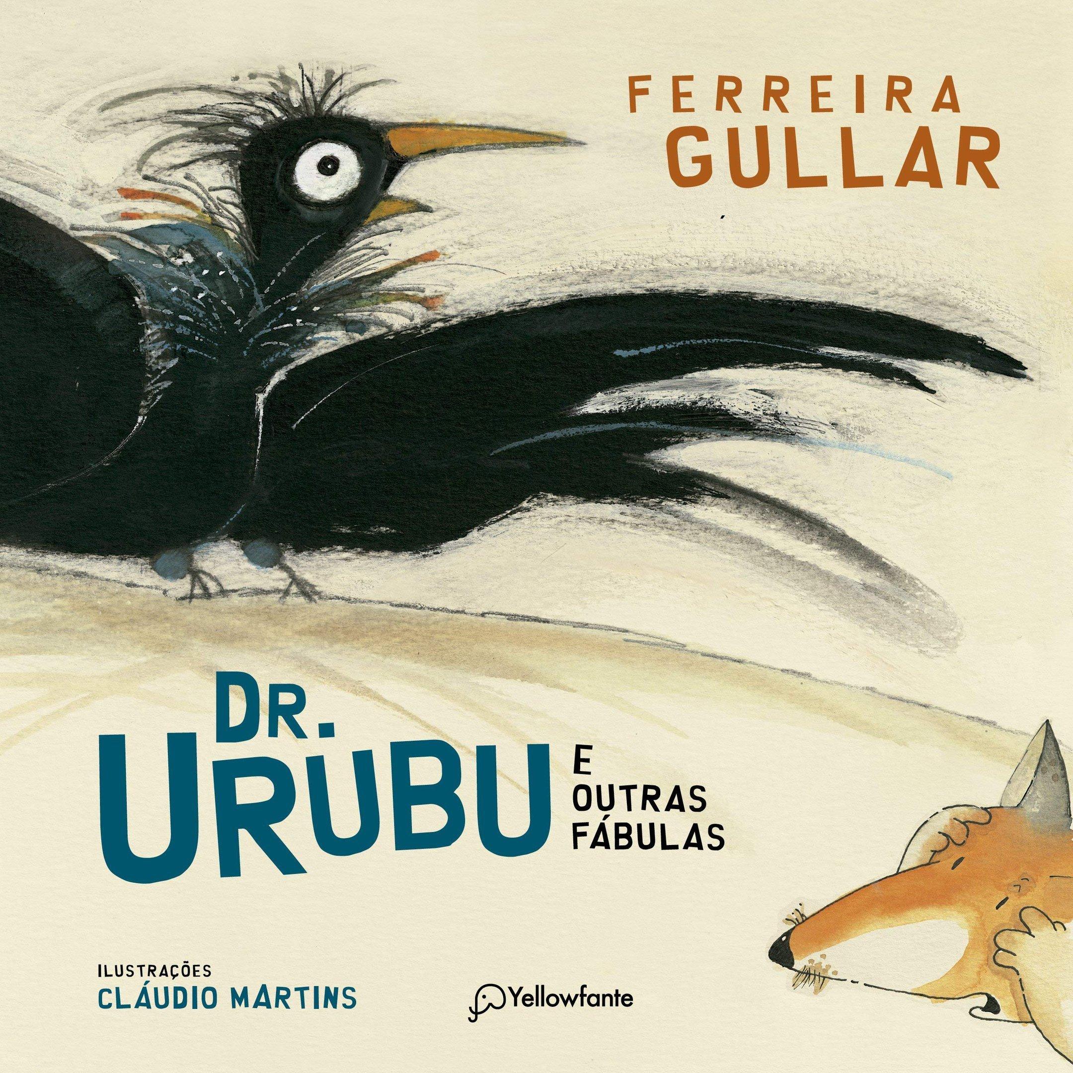 Dr. Urubu e Outras Fábulas, de Ferreira Gullar