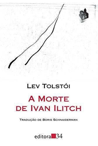 """""""A Morte de Ivan Ilitch"""", de Lev Tolstói"""