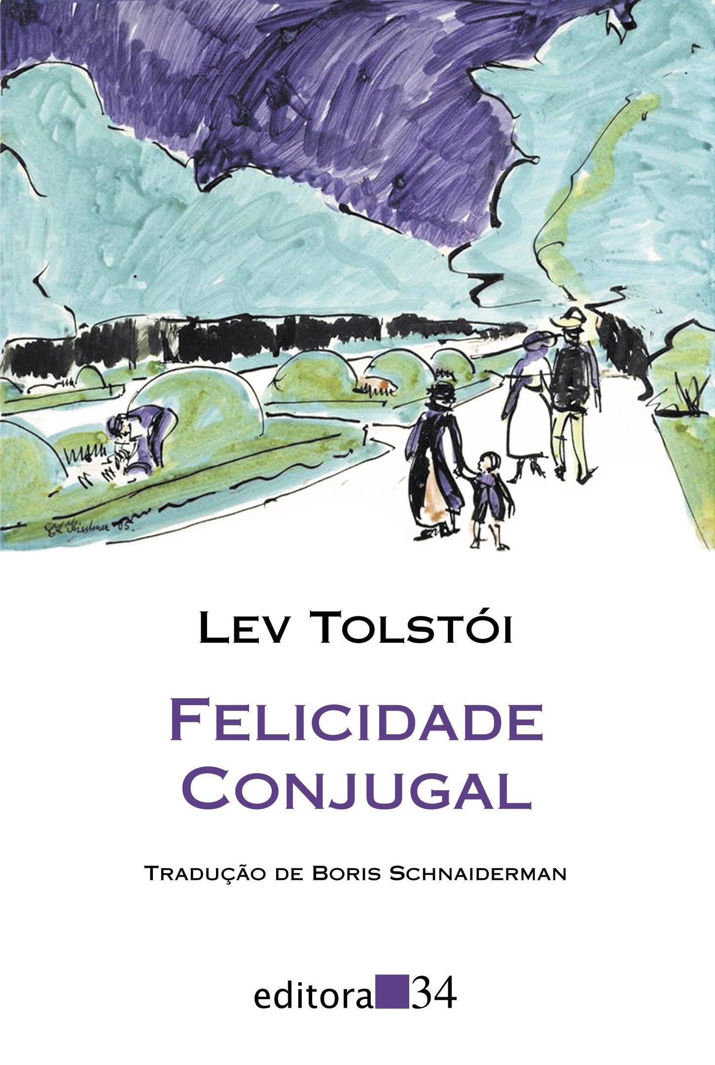 """""""Felicidade Conjugal"""", de Lev Tolstói"""