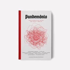 """Livro """"Pandemônio: nove narrativas entre São Paulo - Berlim"""""""