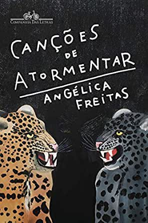 """""""Canções de Atormentar"""", novo livro de Angélica Freitas"""