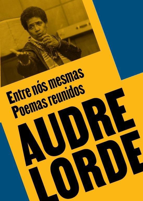 Poemas reunidos de Audre Lorde: edição da Bazar do Tempo