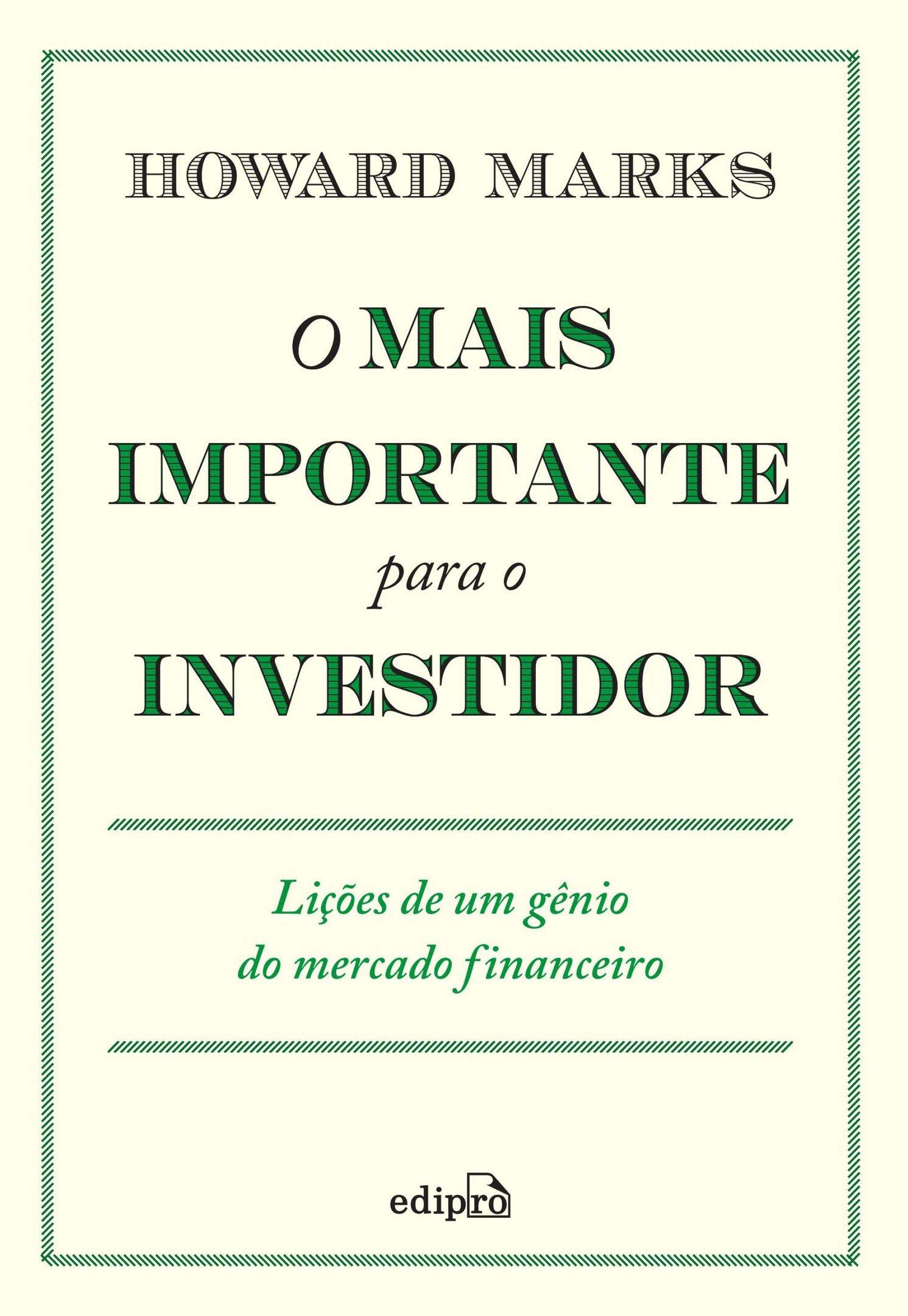 O mais importante para o investidor