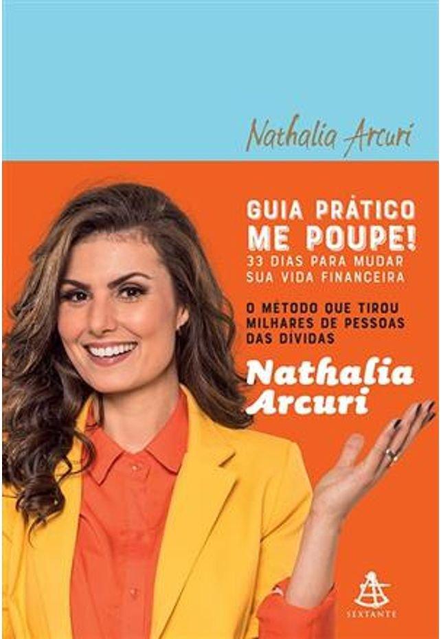 Guia prático Me poupe!, de Nathalia Arcuri