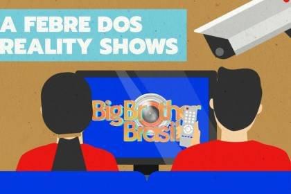 Reality show: por que gostamos tanto de BBB, A Fazenda e afins?