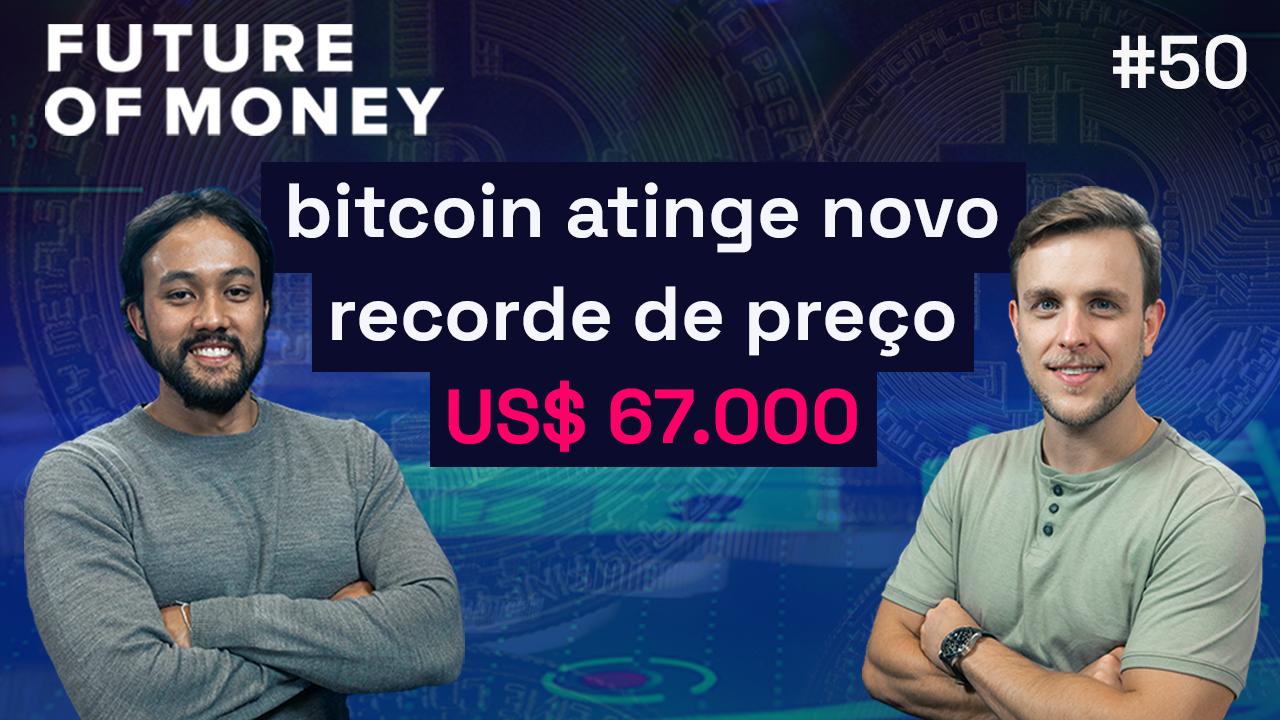 O que levou o bitcoin a um novo recorde de preços?